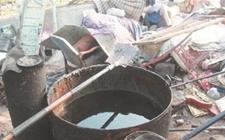 泉州:回收泔水提炼地沟油 多家黑作坊被取缔拆除
